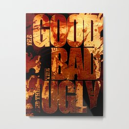 The Good, the Bad and the Ugly Movie Art  Metal Print