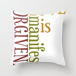 Love is Forgiveness 2 Throw Pillow