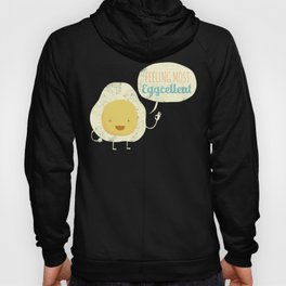 Most Eggcellent Hoody