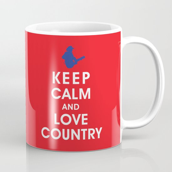Keep Calm and Love Country Coffee Mug