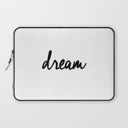 Dream black and white typography poster black-white design bedroom wall art home decor apartment Laptop Sleeve
