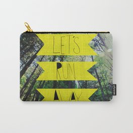 Let's Run Away: Forest Park Carry-All Pouch