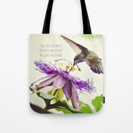 The Earth Has Music For Those who Listen Tote Bag