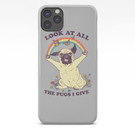 All The Pugs I Give iPhone Case