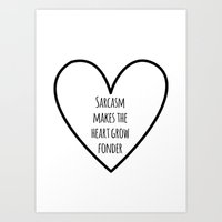 sarcasm Art Prints featuring Sarcasm by fyyff