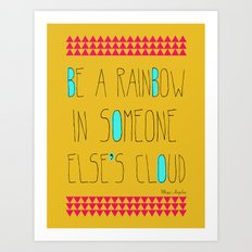 Be A Rainbow Art Print