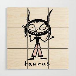 taurus. uh! Wood Wall Art