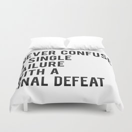 F Scott Fitzgerald - Never Confuse A Single Failure With A Final Defeat Print Duvet Cover