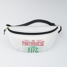 I'm Portugese I Can't Keep Calm Fanny Pack