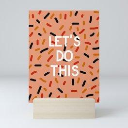 Let's Do This Mini Art Print