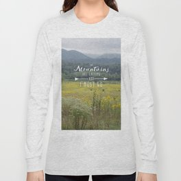 Mountains are Calling - The Smokys Long Sleeve T-shirt