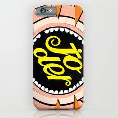 Joder !!!!  (fuck!) iPhone 6s Slim Case