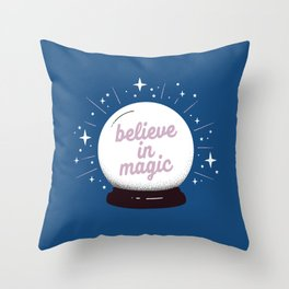 "Crystal ball ""believe in magic"" Throw Pillow"