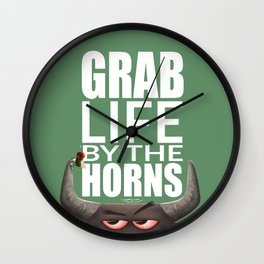 Grab Life by the Horns Wall Clock