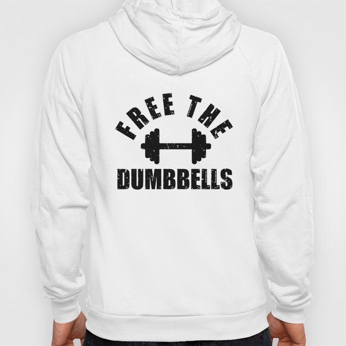Free The Dumbbells Funny Workout Apparel Black Fill Hoody