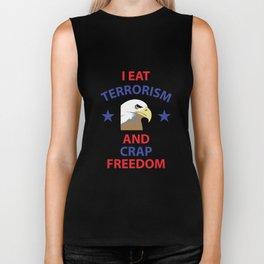 I Eat Terrorism and Crap Freedom Funny Eagle T-shirt Biker Tank