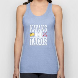 Kayaks and Tacos Funny Taco Unisex Tank Top