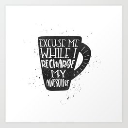 recharge awesome Art Print