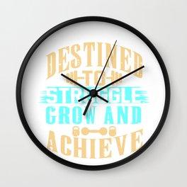 Destined To Struggle Grow Achieve Wall Clock