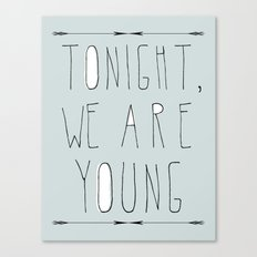 We Are Young (grey & black version) Canvas Print