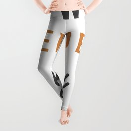 Be who you needed when you were younger Leggings