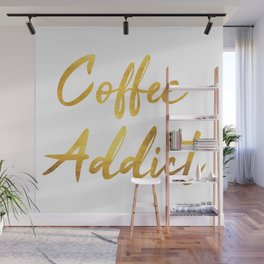 Coffee Addict Wall Mural