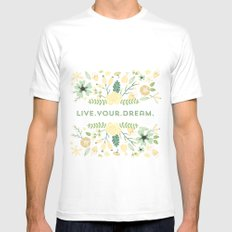 Live your dream Mens Fitted Tee White MEDIUM