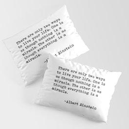 Albert Eintein Quote Pillow Sham
