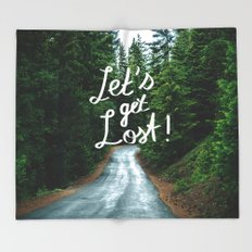 Let's get Lost! - Quote Typography Green Forest Throw Blanket