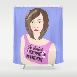 Movement for Improvement Shower Curtain