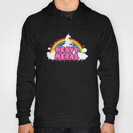 HEAVY METAL! (Funny Unicorn / Rainbow Mosh Parody Design) Hoody