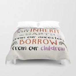 Borrow Not Inherit Duvet Cover