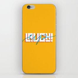 Laugh Up! iPhone Skin