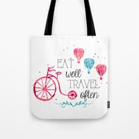 eat well travel often Tote Bags featuring Eat well travel often by 16floor
