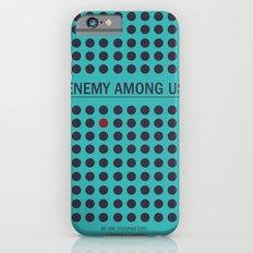 Enemy Among Us II Slim Case iPhone 6s