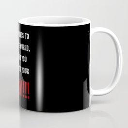 My Kid Wants To Clean The World Coffee Mug
