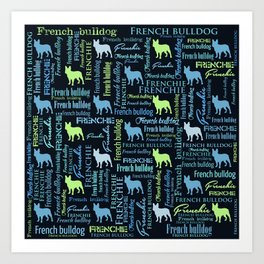 French Bulldog - Frienchie Word Art Art Print
