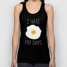 I Hate Fry-Days Unisex Tank Top