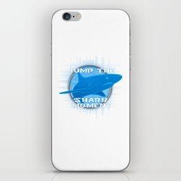 Jump The Shark Moment iPhone Skin