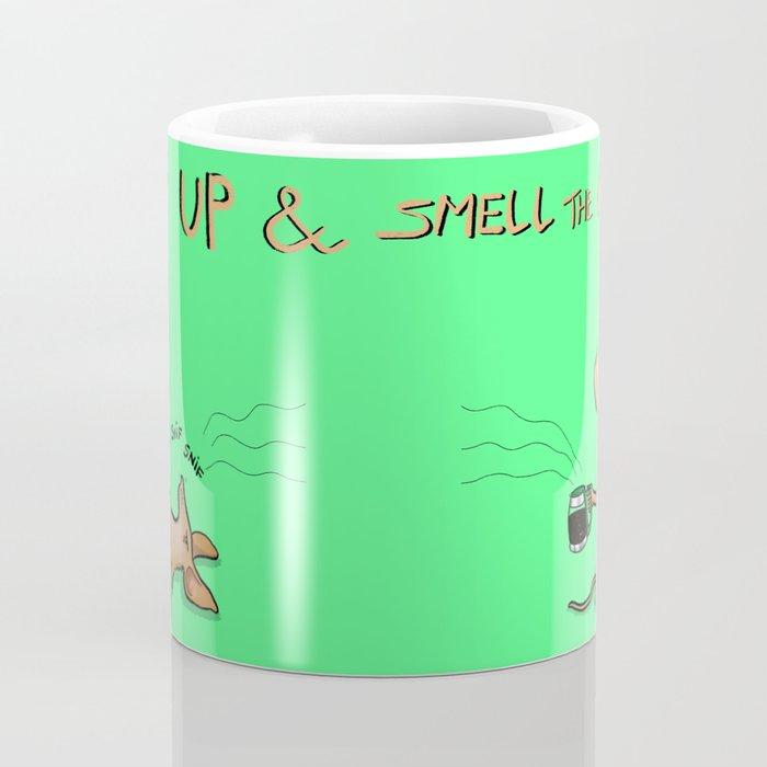 Wake up & smell the coffee Coffee Mug