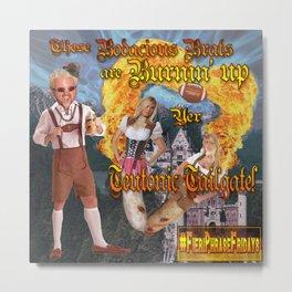 Bratwurst Broads with Good Ol' Guy Fieri! Metal Print