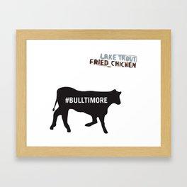 #Bulltimore Framed Art Print