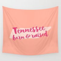 tennessee Wall Tapestries featuring Tennessee Born And Raised by Allyson Johnson