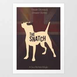The Snatch - Stealin' Stones & Breakin' Bones Art Print