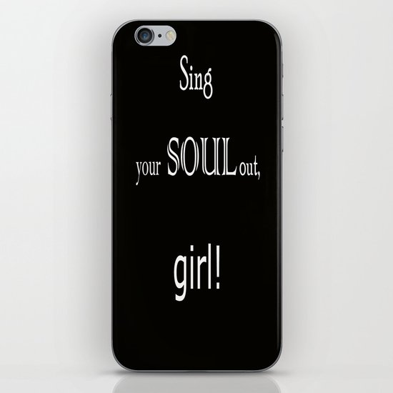 Sing your soul out, girl! iPhone & iPod Skin