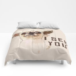 Funny Chihuahua illustration, I see you Comforters