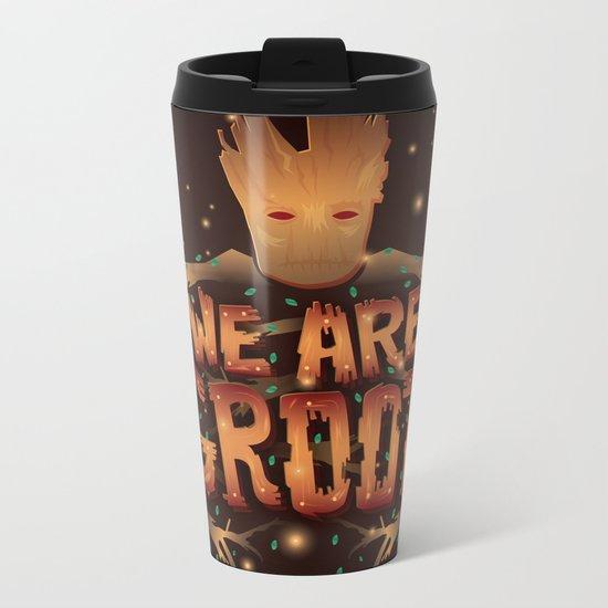 We Are Groot Metal Travel Mug
