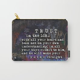 Proverbs 3:5-6  Christian Inspired Bible Verse Scripture Art by Michel Keck Carry-All Pouch