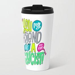 Gaycist (HE107) Travel Mug