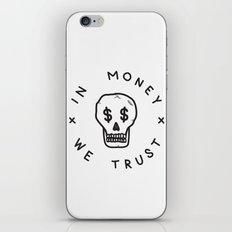 In Money We Trust iPhone & iPod Skin